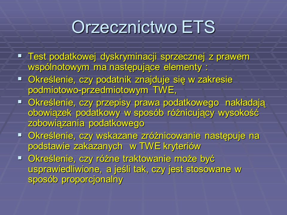Orzecznictwo ETS Such a provision has the effect of dissuading Community nationals residing in the Member State concerned from investing their capital in companies which have their seat in another Member State and also has a restrictive effect as regards such companies in that it constitutes an obstacle to the raising of capital in the Member State concerned; the restriction cannot be justified by any overriding reason in the general interest such as the need to preserve the cohesion of the tax system.