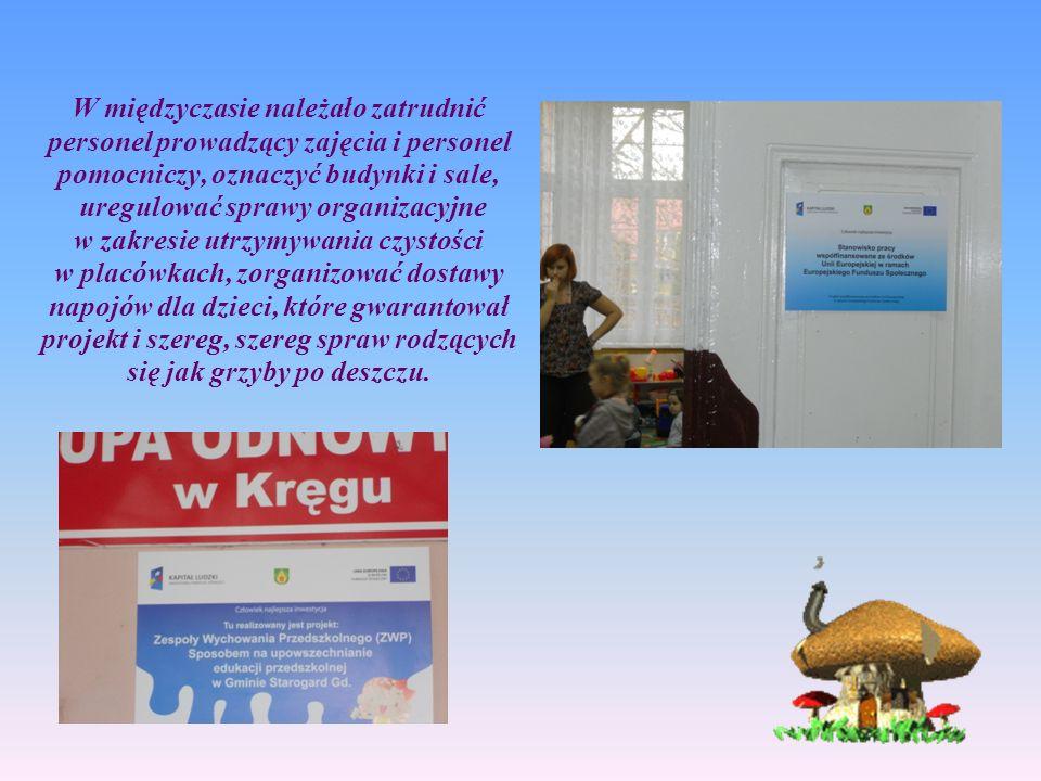 W międzyczasie należało zatrudnić personel prowadzący zajęcia i personel pomocniczy, oznaczyć budynki i sale, uregulować sprawy organizacyjne w zakres