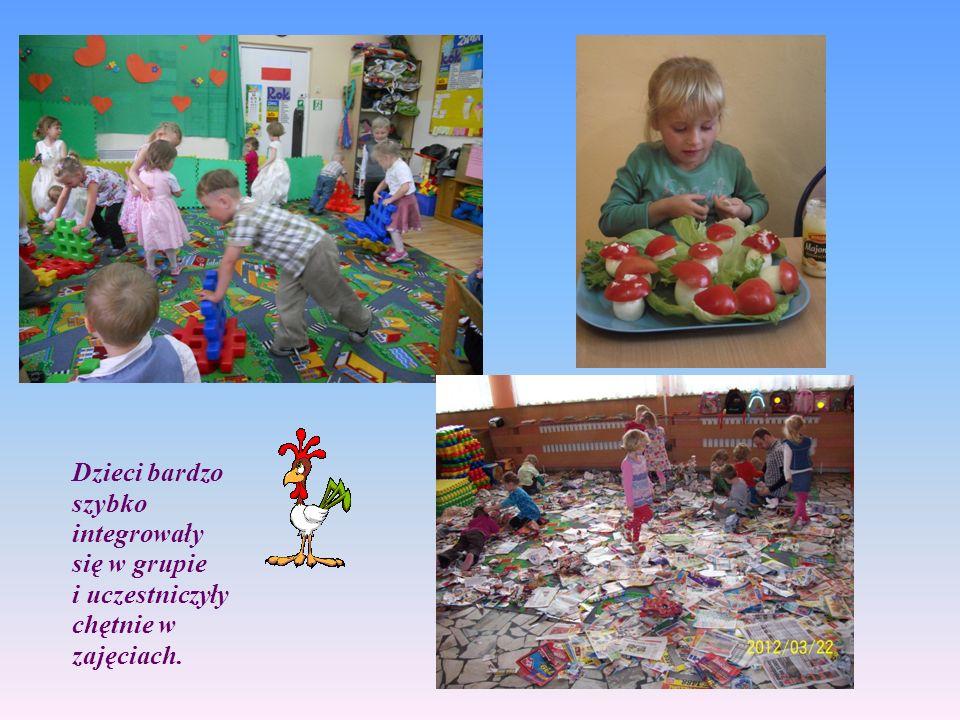 Dzieci bardzo szybko integrowały się w grupie i uczestniczyły chętnie w zajęciach.