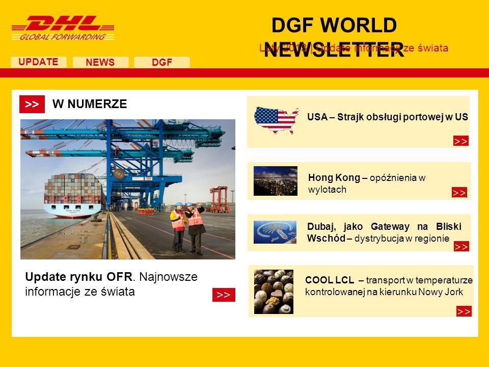 UPDATE DGF WORLD NEWSLETTER NEWS DGF Update sytuacji na rynku OFR Import z Azji Przełom stycznia i lutego to tradycyjnie okres zwiększonej ilości ładunków w okresie przed chińskim nowym rokiem.