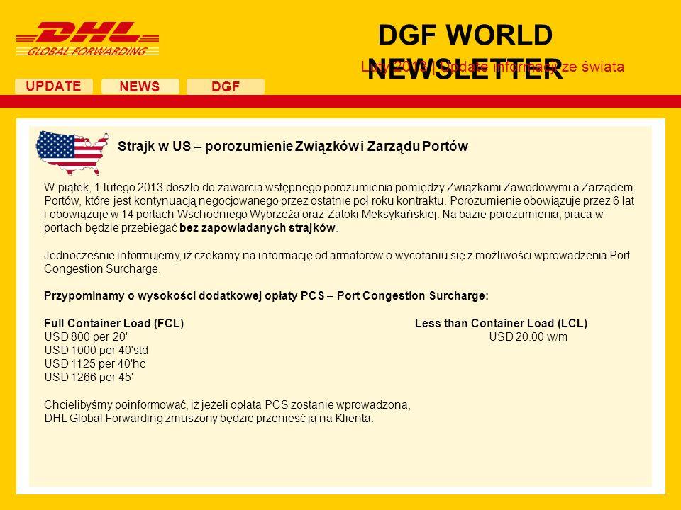 UPDATE DGF WORLD NEWSLETTER NEWS DGF Dubaj, jako Gateway na Bliski Wschód – dystrybucja w regionie Z przyjemnością informujemy o możliwości zorganizowania przez DHL Global Forwarding transportów drogowych przez Dubaj przy wykorzystaniu sieci drogowej z Zjednoczonych Emiratach Arabskich.