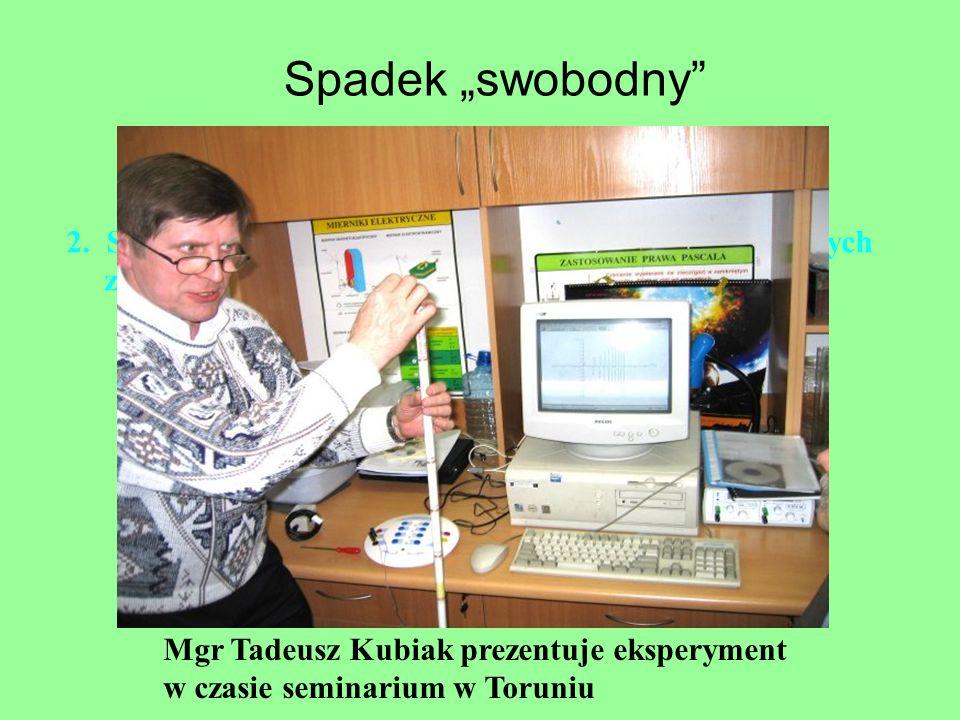 2. Spadek magnesów neodymowych w rurach wykonanych z różnych materiałów. Mgr Tadeusz Kubiak prezentuje eksperyment w czasie seminarium w Toruniu Spade