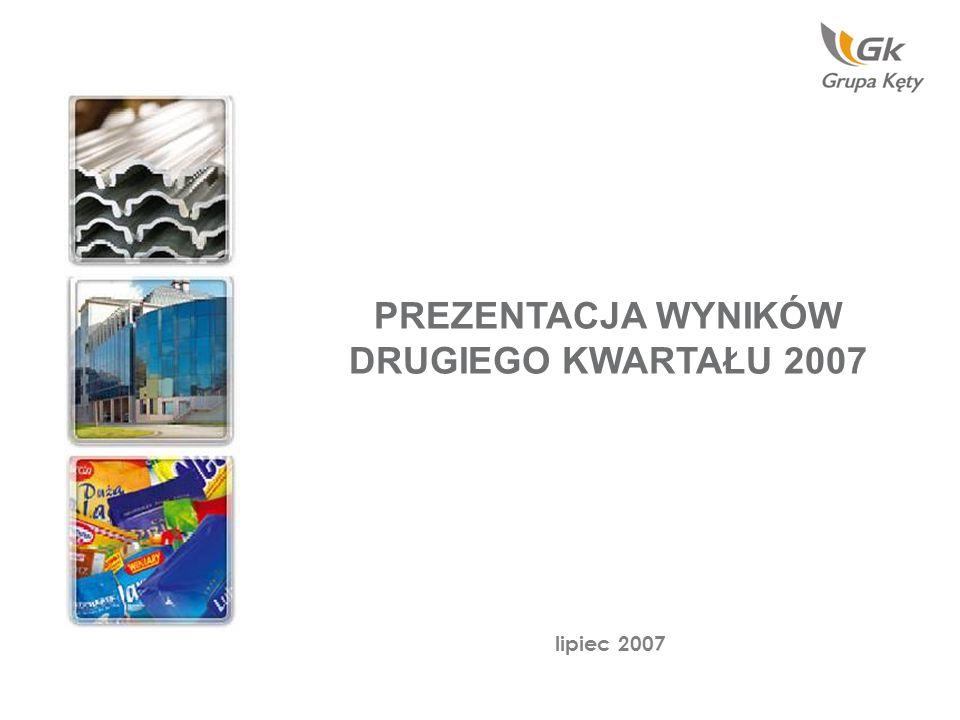 PREZENTACJA WYNIKÓW DRUGIEGO KWARTAŁU 2007 lipiec 2007