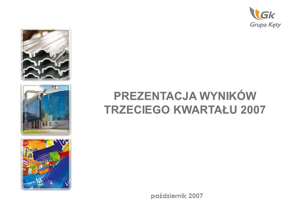 PREZENTACJA WYNIKÓW TRZECIEGO KWARTAŁU 2007 październik 2007