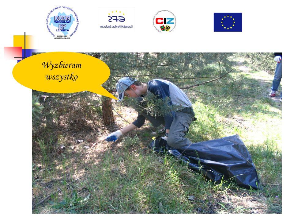 Dbamy o czystość najbliższego otoczenia – lasu w ramach zajęć przyrodniczo - ekologicznych