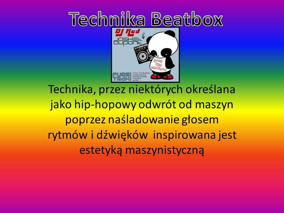 Technika, przez niektórych określana jako hip-hopowy odwrót od maszyn poprzez naśladowanie głosem rytmów i dźwięków inspirowana jest estetyką maszynis