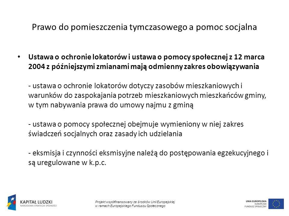 Prawo do pomieszczenia tymczasowego a pomoc socjalna Ustawa o ochronie lokatorów i ustawa o pomocy społecznej z 12 marca 2004 z późniejszymi zmianami