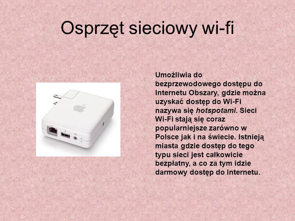 Osprzęt sieciowy wi-fi Umożliwia do bezprzewodowego dostępu do Internetu Obszary, gdzie można uzyskać dostęp do Wi-Fi nazywa się hotspotami. Sieci Wi-