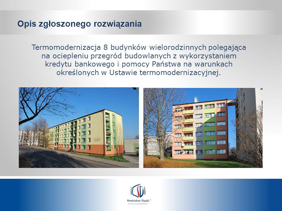 Termomodernizacja 8 budynków wielorodzinnych polegająca na ociepleniu przegród budowlanych z wykorzystaniem kredytu bankowego i pomocy Państwa na waru