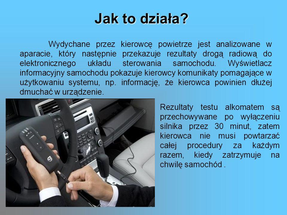 Wydychane przez kierowcę powietrze jest analizowane w aparacie, który następnie przekazuje rezultaty drogą radiową do elektronicznego układu sterowani