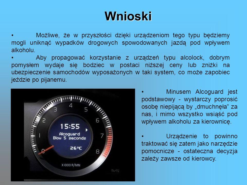 Możliwe, że w przyszłości dzięki urządzeniom tego typu będziemy mogli uniknąć wypadków drogowych spowodowanych jazdą pod wpływem alkoholu. Aby propago