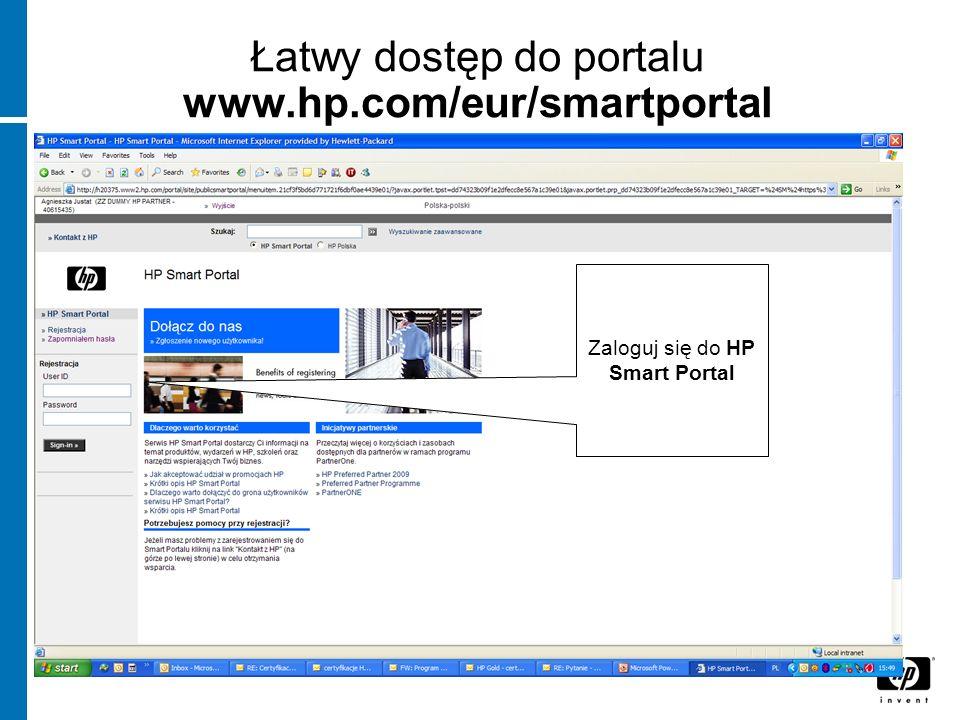Łatwy dostęp do portalu www.hp.com/eur/smartportal Zaloguj się do HP Smart Portal