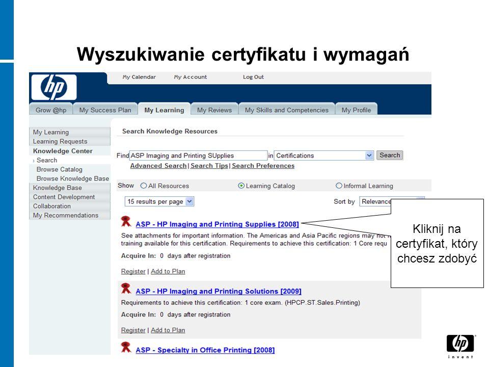 Wyszukiwanie certyfikatu i wymagań Kliknij na certyfikat, który chcesz zdobyć