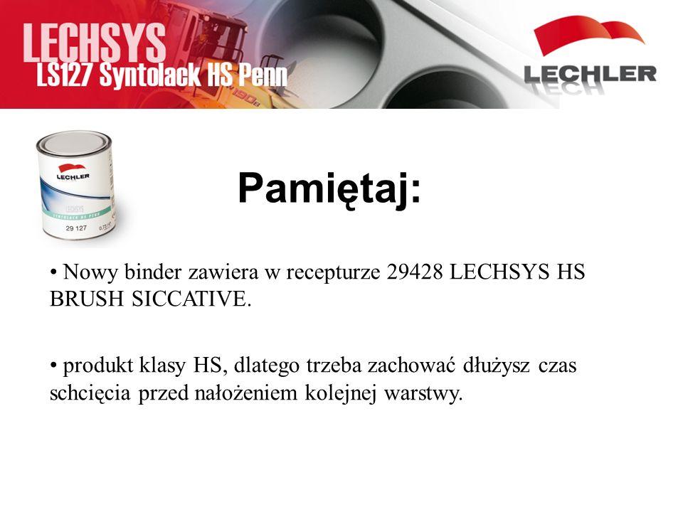 Pamiętaj: Nowy binder zawiera w recepturze 29428 LECHSYS HS BRUSH SICCATIVE. produkt klasy HS, dlatego trzeba zachować dłużysz czas schcięcia przed na