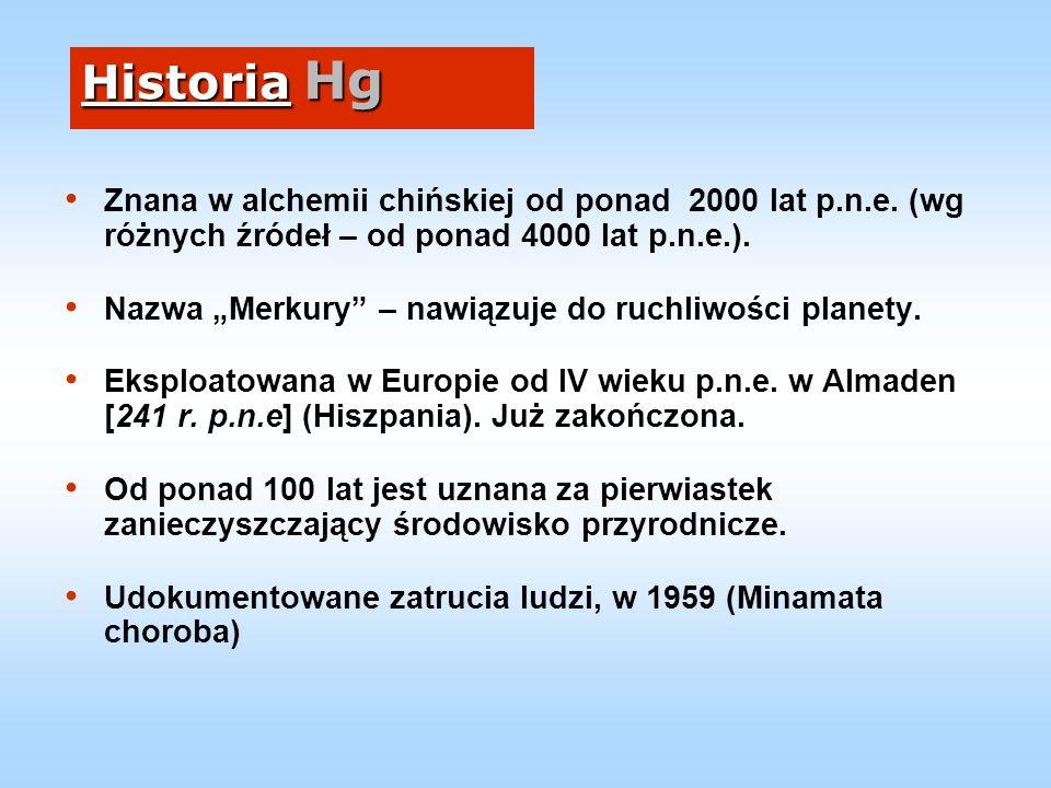 HgT - zmiany emisji w EU Rok(Mg/r) 1980 1990 2000 860 627 239 2020 - prognoza wg BAU-Climate¹ wg MFTR² 106 64 1 Business As Usual, ² Maximum Feasible Technical Reduction