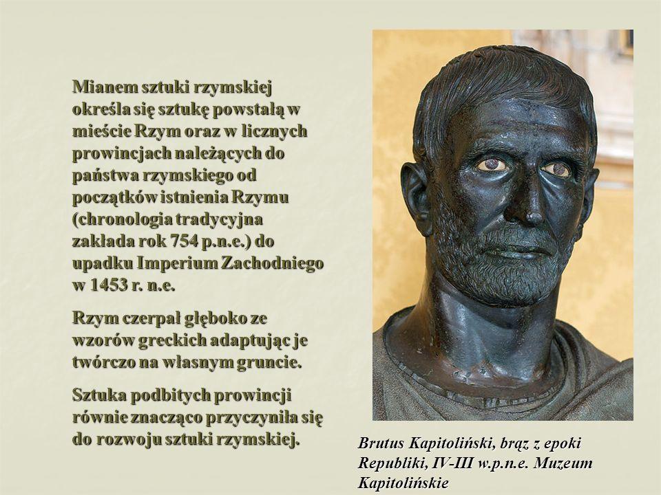 RZEŹBA Portret stanowi formę, w której najpełniej wyraża się sztuka rzymska.
