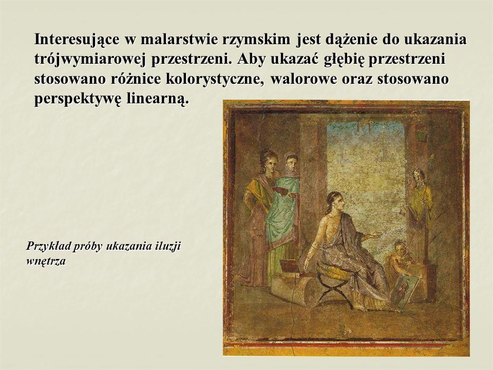 Interesujące w malarstwie rzymskim jest dążenie do ukazania trójwymiarowej przestrzeni. Aby ukazać głębię przestrzeni stosowano różnice kolorystyczne,
