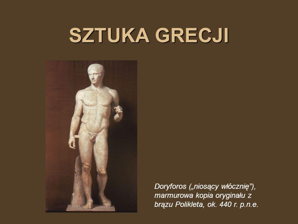SZTUKA GRECJI Doryforos (niosący włócznię), marmurowa kopia oryginału z brązu Polikleta, ok. 440 r. p.n.e.