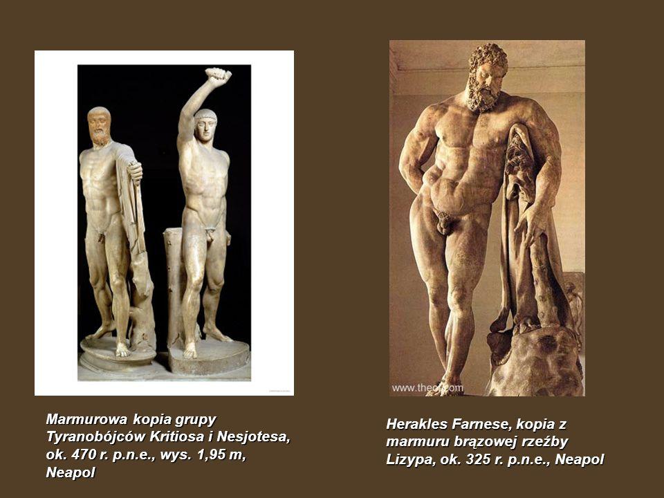 Marmurowa kopia grupy Tyranobójców Kritiosa i Nesjotesa, ok. 470 r. p.n.e., wys. 1,95 m, Neapol Herakles Farnese, kopia z marmuru brązowej rzeźby Lizy