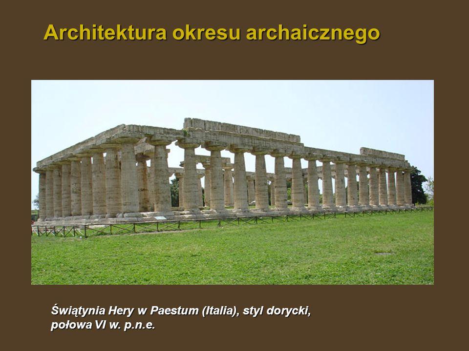 Świątynia Hery w Paestum (Italia), styl dorycki, połowa VI w. p.n.e. Architektura okresu archaicznego