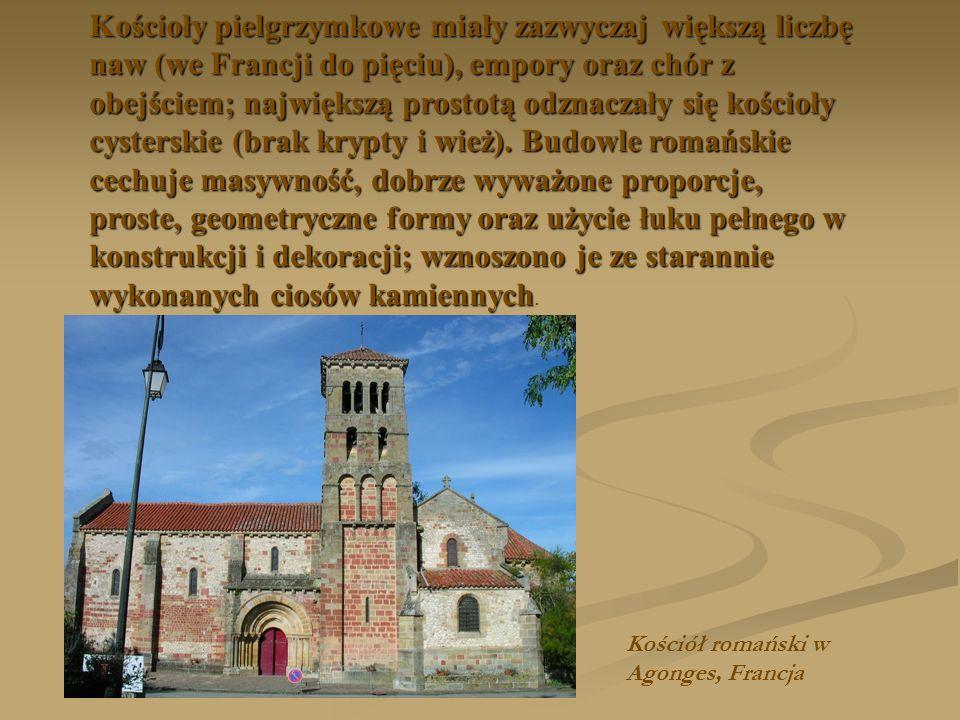 Kościoły pielgrzymkowe miały zazwyczaj większą liczbę naw (we Francji do pięciu), empory oraz chór z obejściem; największą prostotą odznaczały się koś
