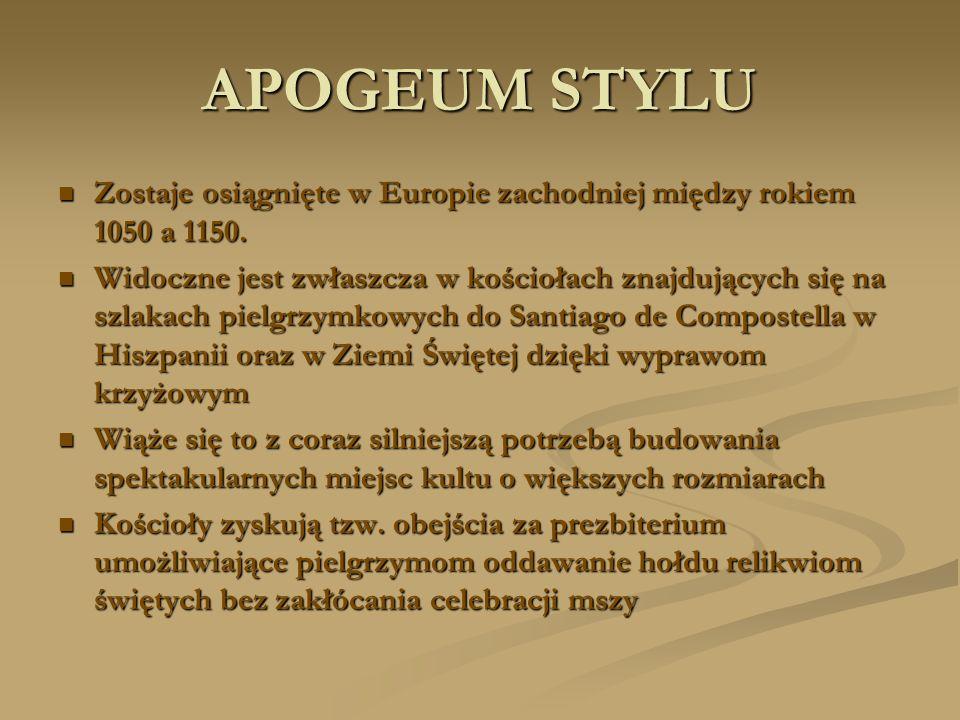 APOGEUM STYLU Zostaje osiągnięte w Europie zachodniej między rokiem 1050 a 1150. Zostaje osiągnięte w Europie zachodniej między rokiem 1050 a 1150. Wi