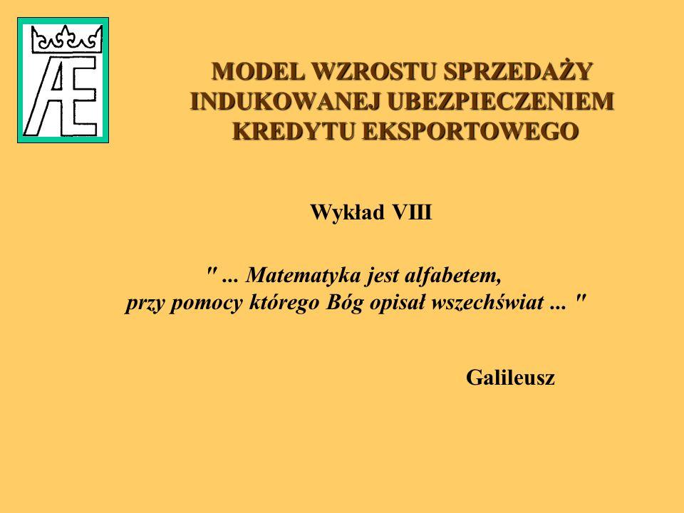 MODEL WZROSTU SPRZEDAŻY INDUKOWANEJ UBEZPIECZENIEM KREDYTU EKSPORTOWEGO Galileusz ...
