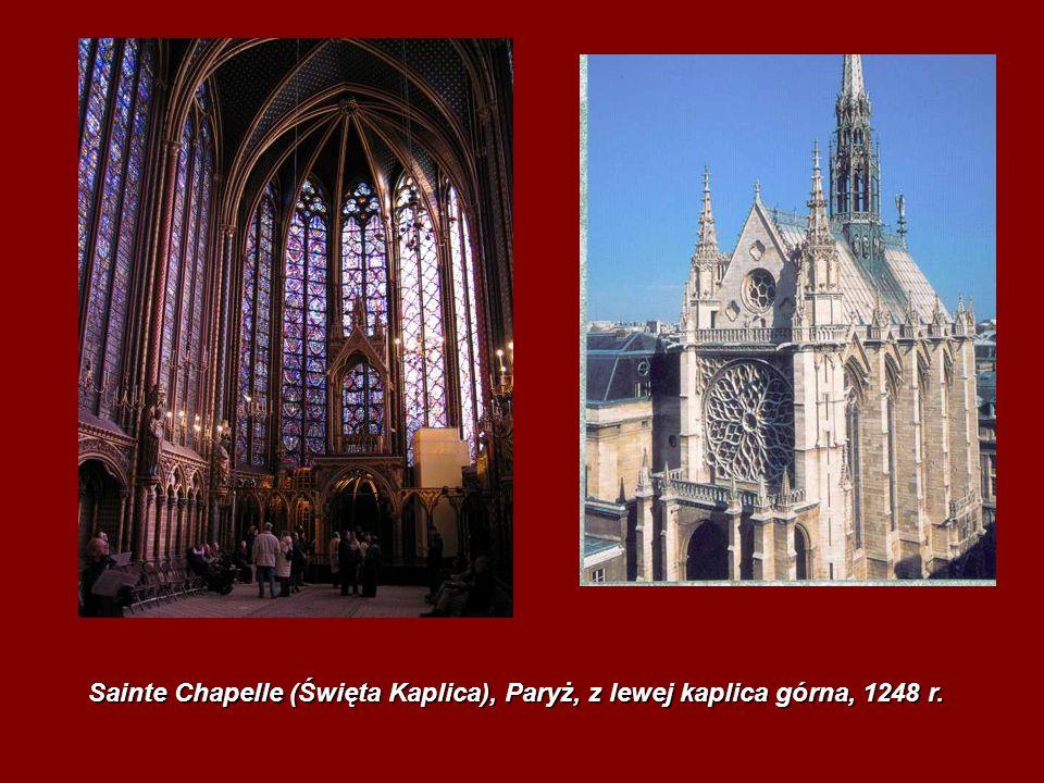 Sainte Chapelle (Święta Kaplica), Paryż, z lewej kaplica górna, 1248 r.