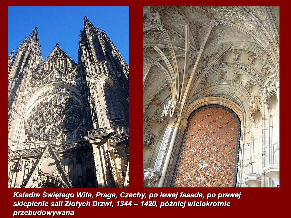 Katedra Świętego Wita, Praga, Czechy, po lewej fasada, po prawej sklepienie sali Złotych Drzwi, 1344 – 1420, później wielokrotnie przebudowywana