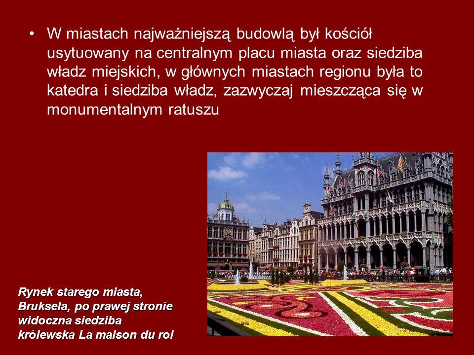 W miastach najważniejszą budowlą był kościół usytuowany na centralnym placu miasta oraz siedziba władz miejskich, w głównych miastach regionu była to