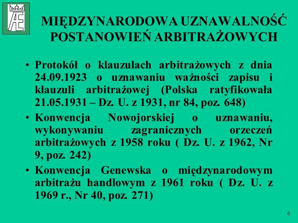 7 PRZYKŁADOWE KLAUZULE ARBITRAŻOWE część I I.Klauzula podstawowa: wersja polska: Wszelkie spory wynikające z umowy lub w związku z nią, włączając w to sprawy związane z jej ważnością lub wypowiedzeniem będą ostatecznie rozstrzygane przez...., zgodnie z jego Regulaminem.