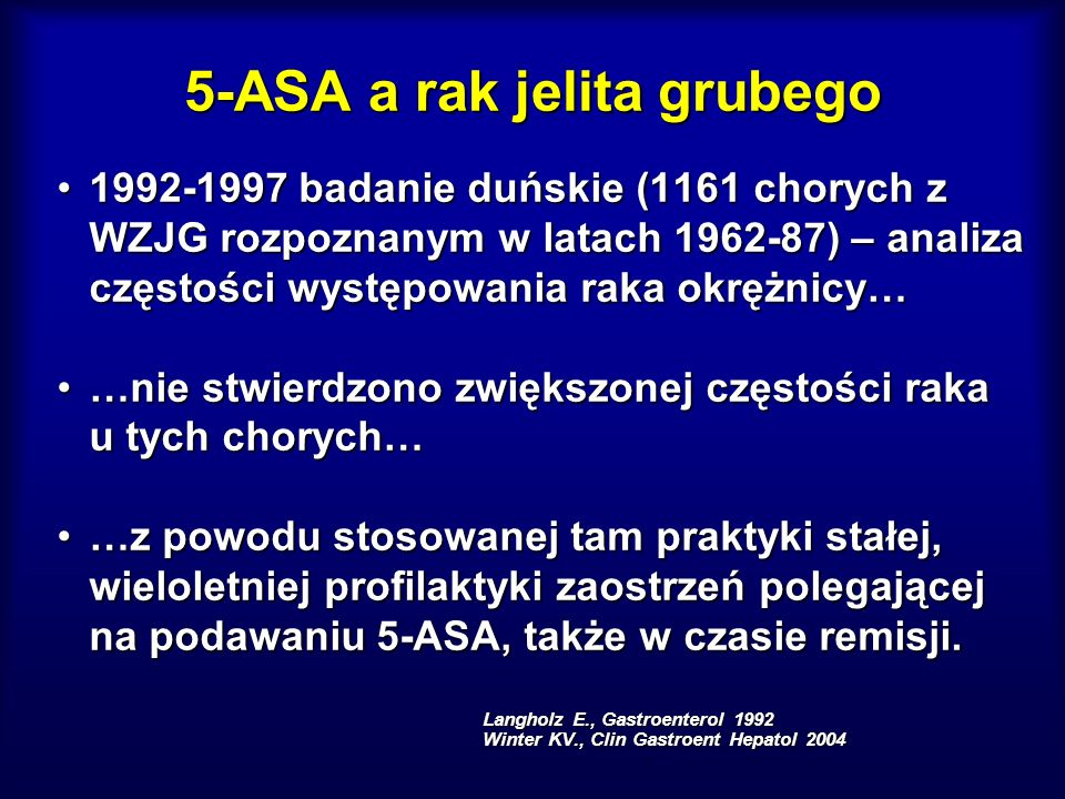 5-ASA a rak jelita grubego 1992-1997 badanie duńskie (1161 chorych z WZJG rozpoznanym w latach 1962-87) – analiza częstości występowania raka okrężnic