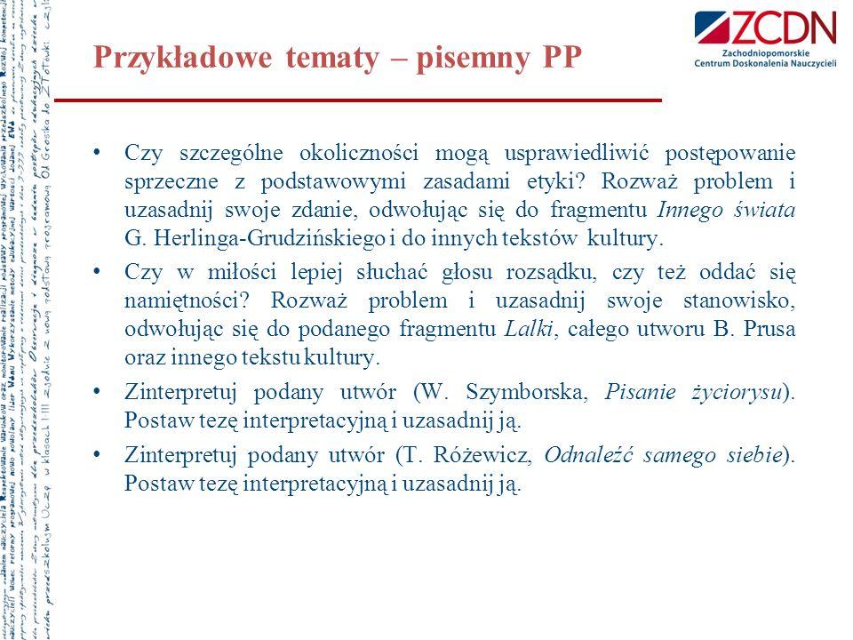 Przykładowe tematy – PR Określ, jaki problem podejmuje Marian Maciejewski w podanym tekście (Wrzucony do bytu otchłani).