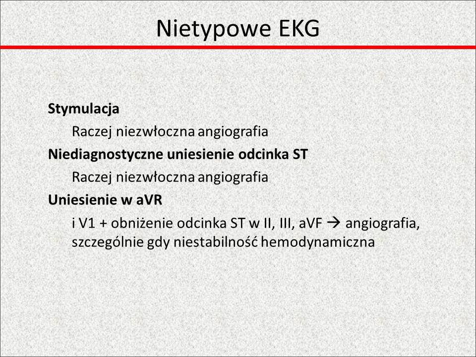 Nietypowe EKG LBBB Decyduje obraz kliniczny + świeży – reperfuzja, utrwalony – raczej biomarkery (?), RBBB