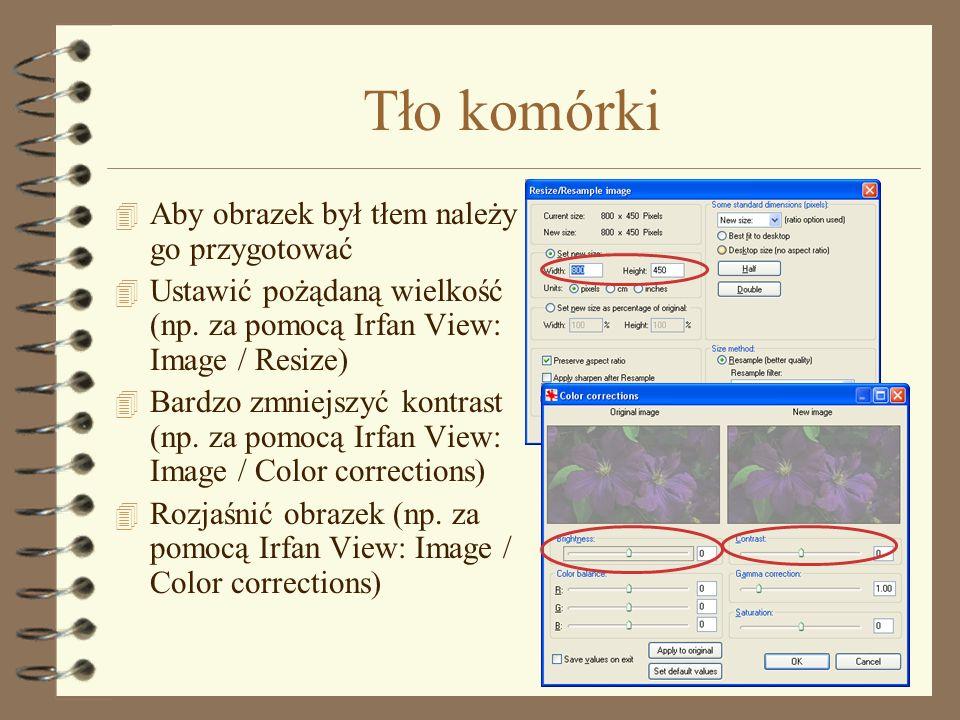 Szerokość tabeli 4 Szerokość tabeli można –Zostawić pustą Dostosuje się automatycznie do elementów –Wpisać jako procent szerokości okna Nie więcej jak