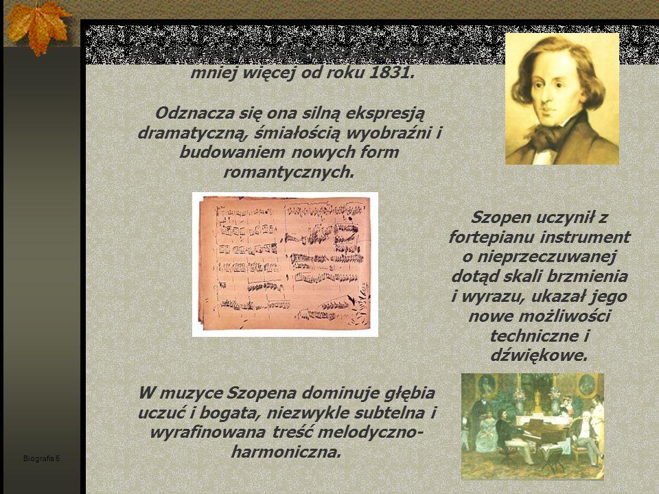 Dojrzałą twórczość Szopena kształtuje się mniej więcej od roku 1831. Odznacza się ona silną ekspresją dramatyczną, śmiałością wyobraźni i budowaniem n