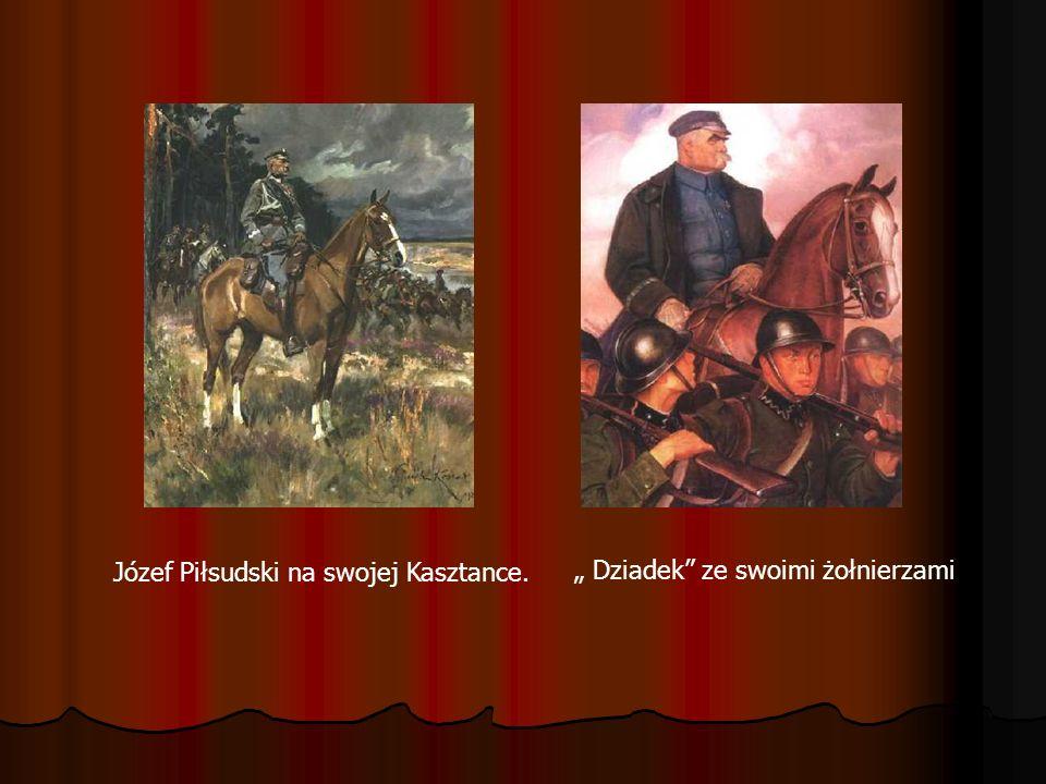 Józef Piłsudski na swojej Kasztance. Dziadek ze swoimi żołnierzami