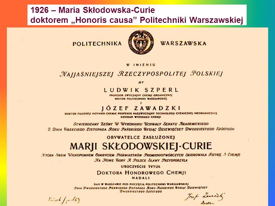 1926 – Maria Skłodowska-Curie doktorem Honoris causa Politechniki Warszawskiej