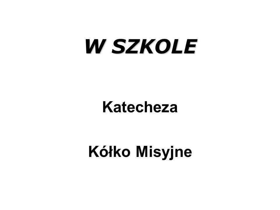 Katecheza Kółko Misyjne W SZKOLE