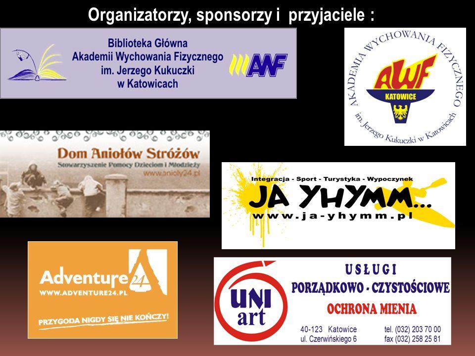 Organizatorzy, sponsorzy i przyjaciele :