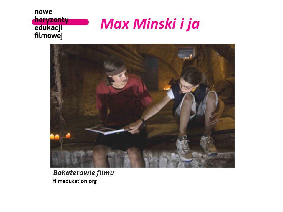 Max Minski i ja Bohaterowie filmu filmeducation.org