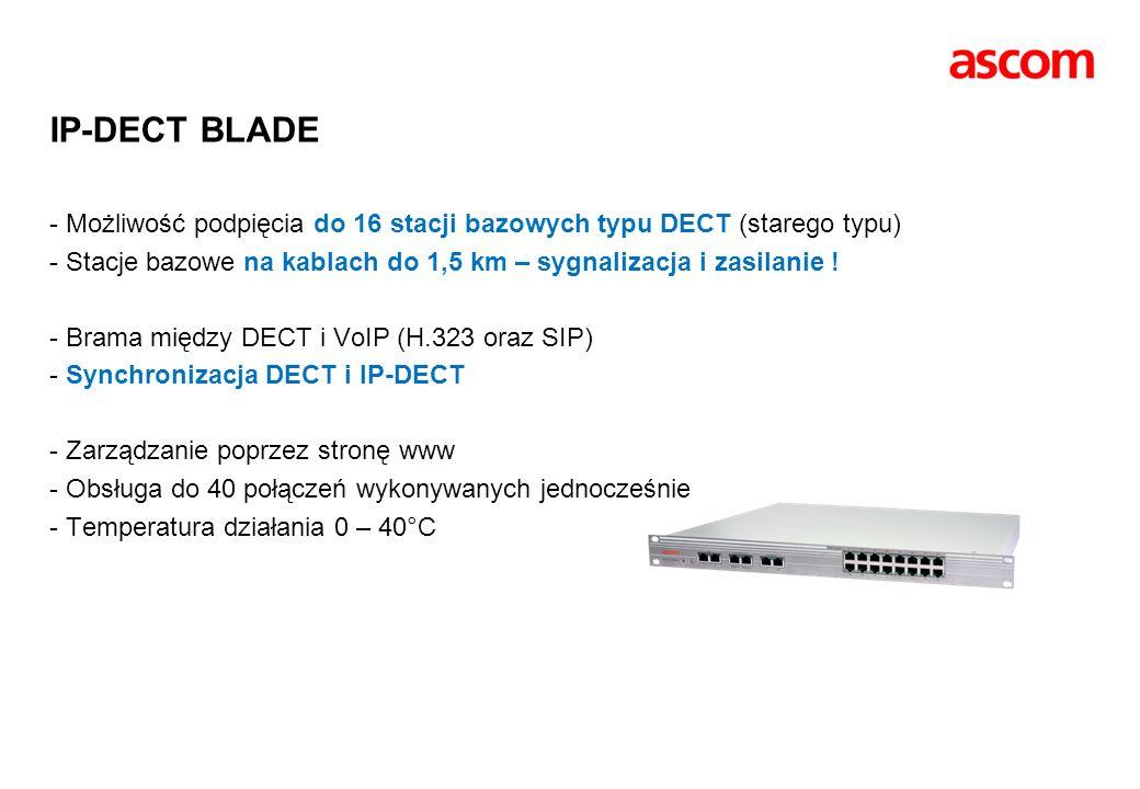 IP-DECT BLADE - Możliwość podpięcia do 16 stacji bazowych typu DECT (starego typu) - Stacje bazowe na kablach do 1,5 km – sygnalizacja i zasilanie ! -