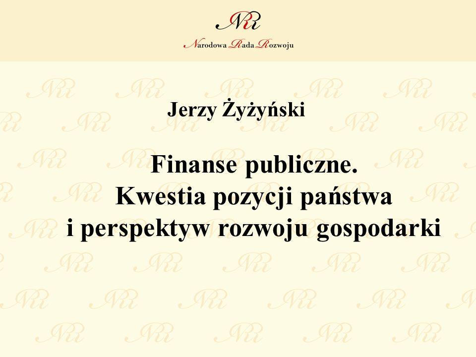 Jerzy Żyżyński Finanse publiczne. Kwestia pozycji państwa i perspektyw rozwoju gospodarki