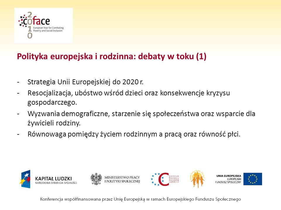 Polityka europejska i rodzinna: debaty w toku (1) -Strategia Unii Europejskiej do 2020 r.