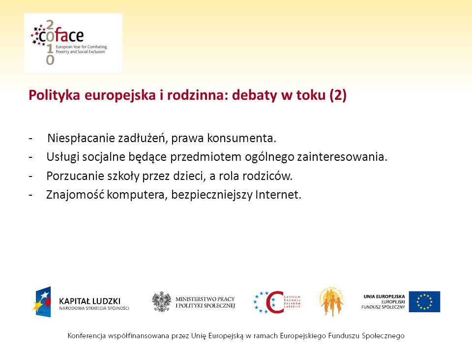Polityka europejska i rodzinna: debaty w toku (2) - Niespłacanie zadłużeń, prawa konsumenta.