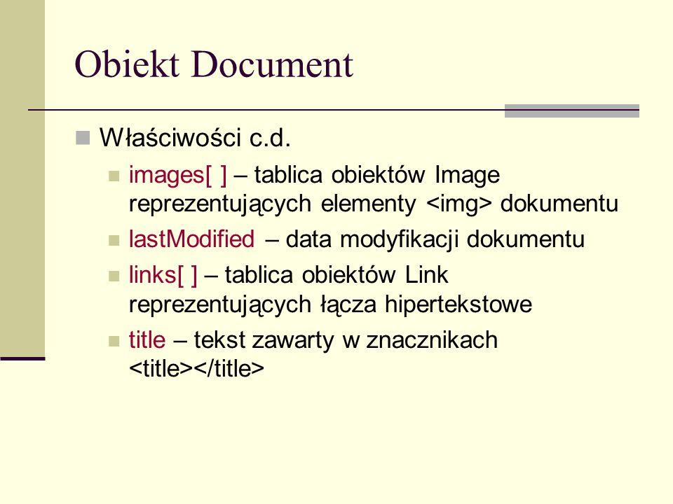 Obiekt Document Właściwości c.d.