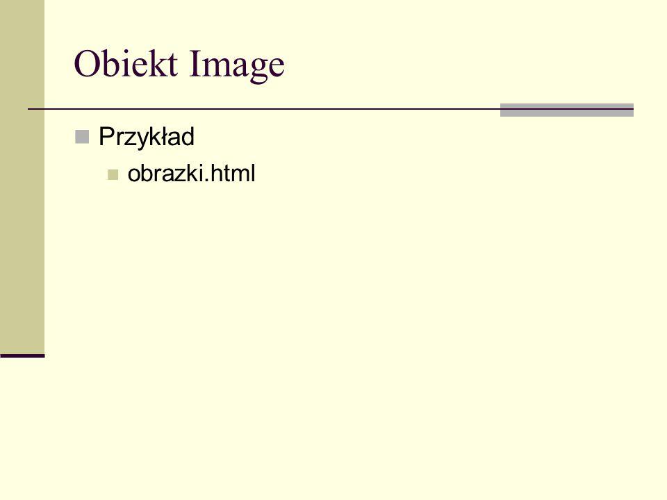 Obiekt Image Przykład obrazki.html
