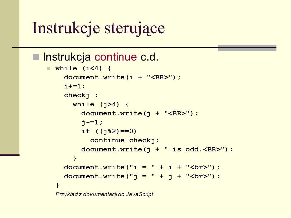 Instrukcje sterujące Instrukcja continue c.d.