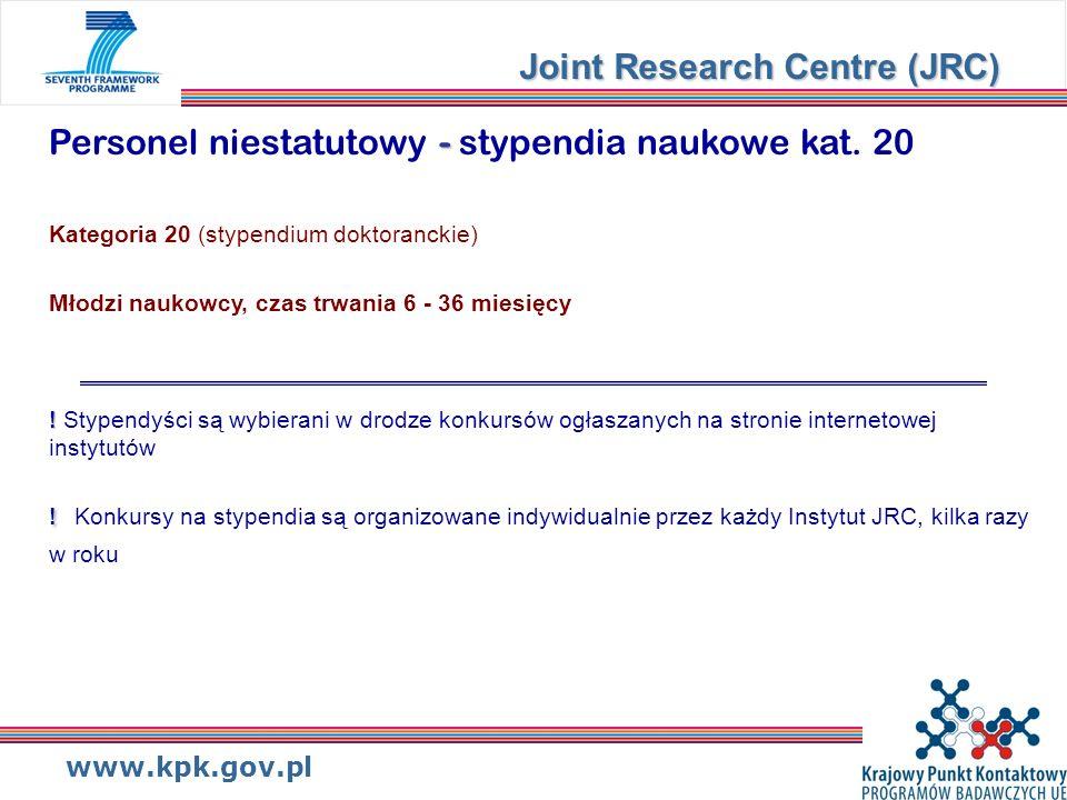 www.kpk.gov.pl - ! ! Personel niestatutowy - stypendia naukowe kat. 20 Kategoria 20 (stypendium doktoranckie) Młodzi naukowcy, czas trwania 6 - 36 mie