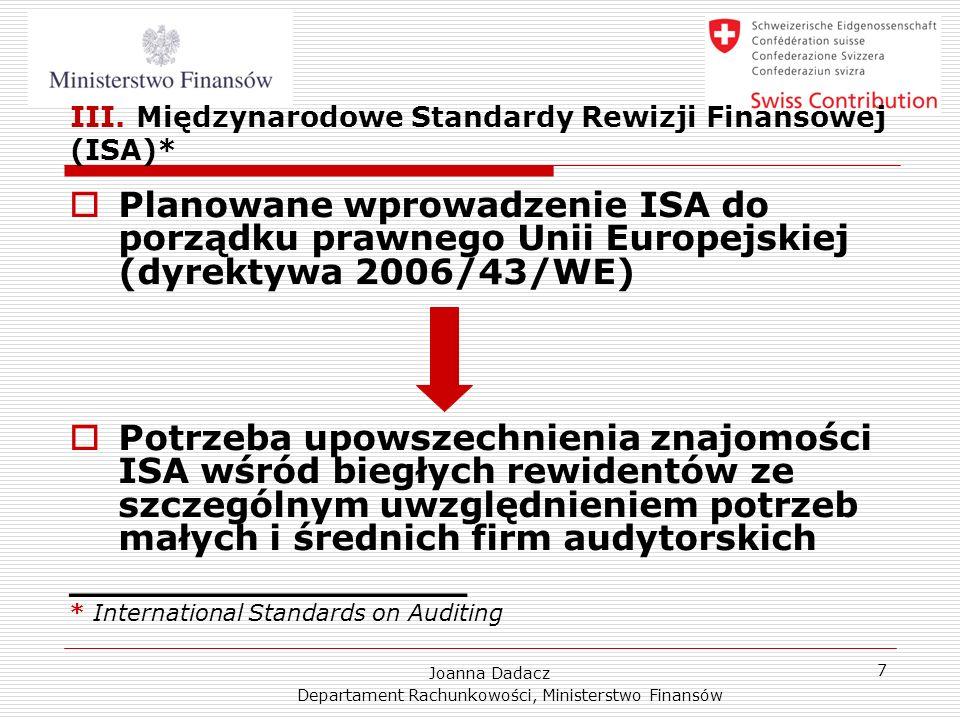 Joanna Dadacz Departament Rachunkowości, Ministerstwo Finansów 8 IV.
